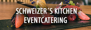 Schweizer´s Kitchen Eventcatering